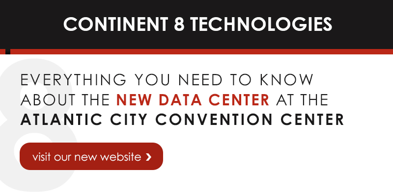 Continent 8 Data Center at the Atlantic City Convention Center
